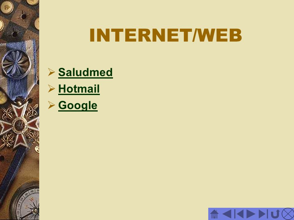 INTERNET/WEB Saludmed Hotmail Google