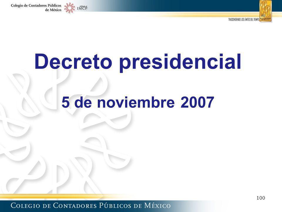 Decreto presidencial 5 de noviembre 2007