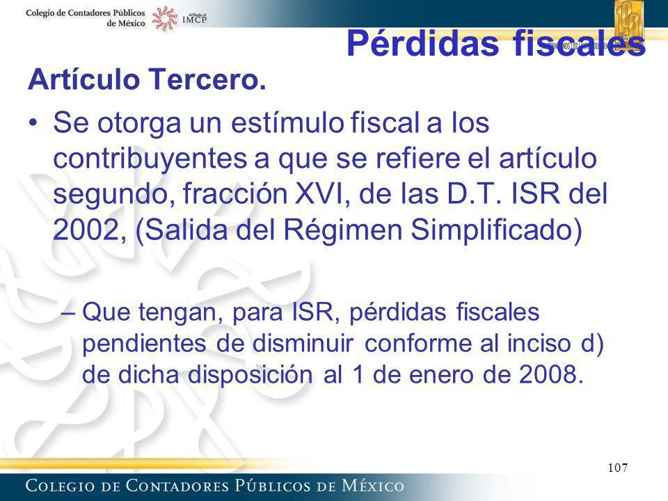 Pérdidas fiscales Artículo Tercero.