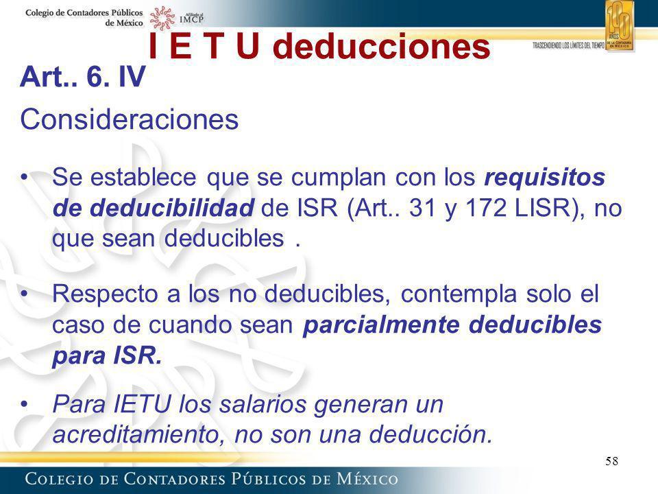 I E T U deducciones Art.. 6. IV Consideraciones