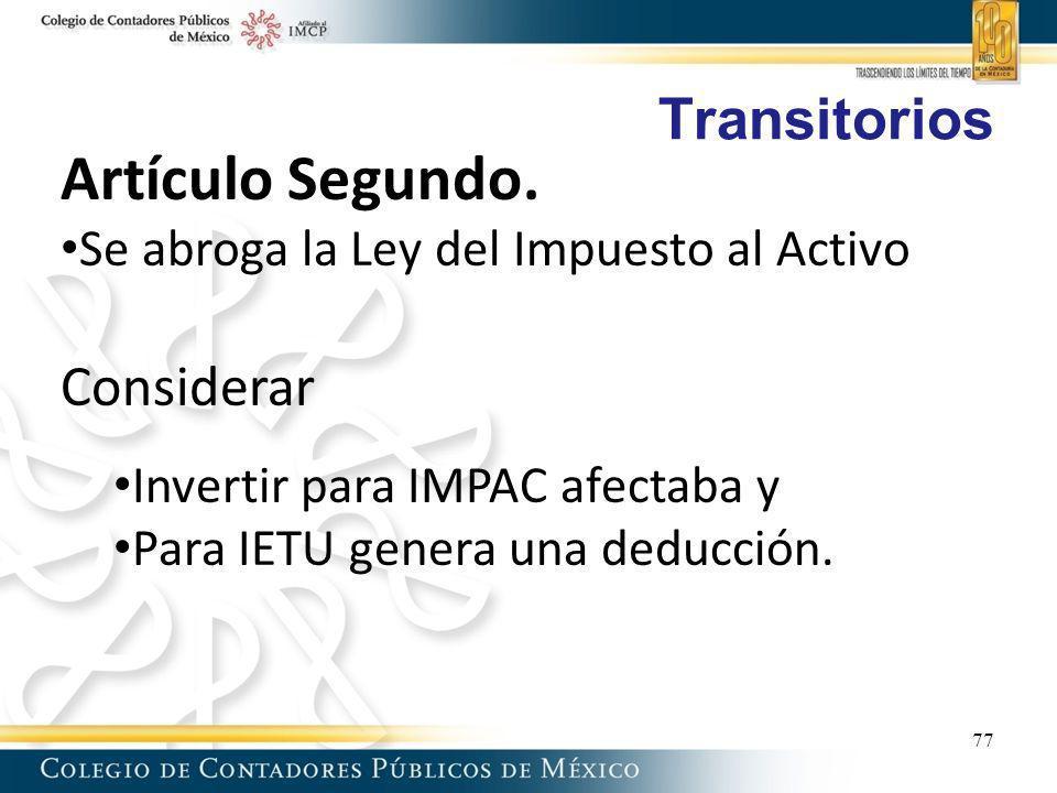 Artículo Segundo. Transitorios Considerar