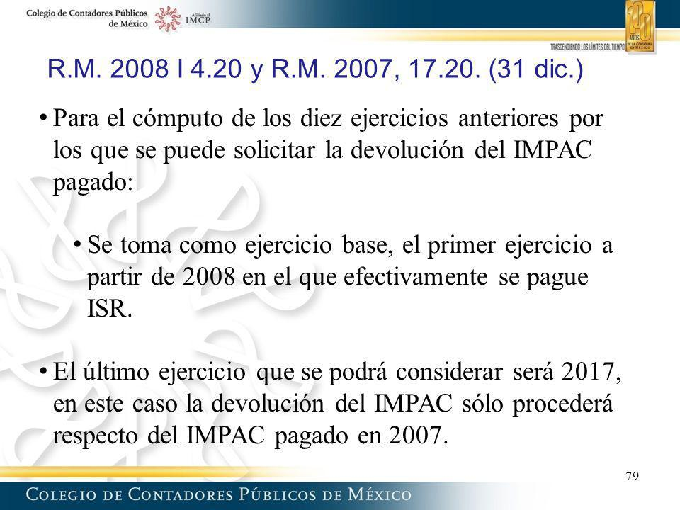 R.M. 2008 I 4.20 y R.M. 2007, 17.20. (31 dic.)
