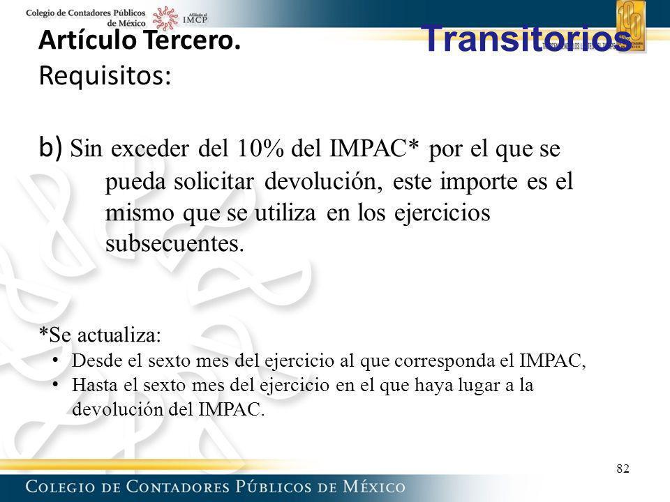 Transitorios Artículo Tercero. Requisitos:
