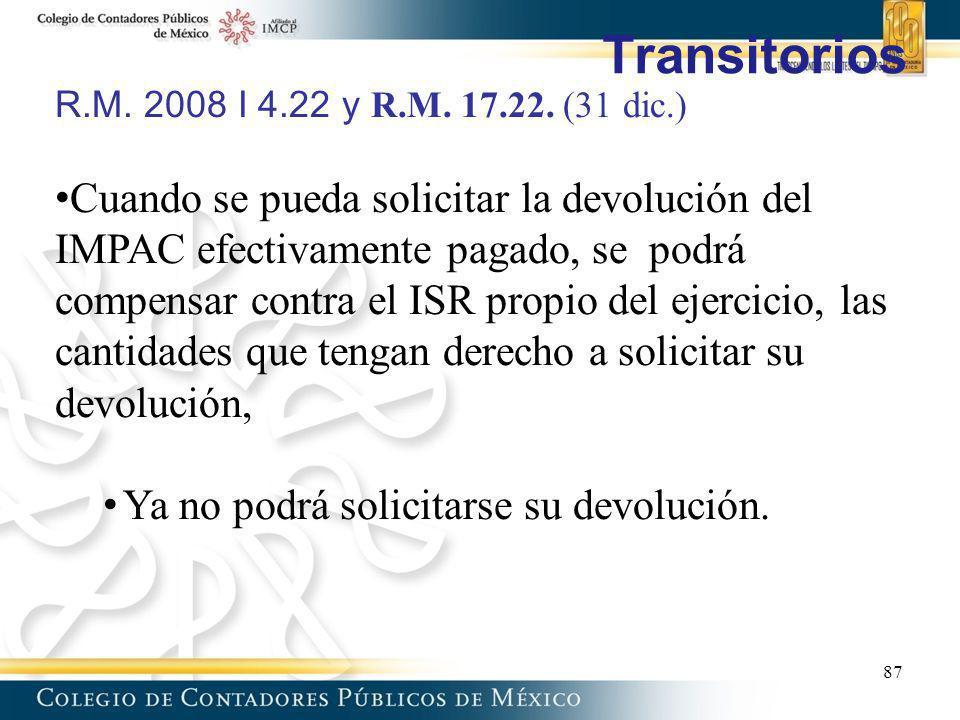 Transitorios R.M. 2008 I 4.22 y R.M. 17.22. (31 dic.)