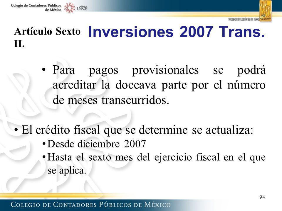 Artículo Sexto II. Para pagos provisionales se podrá acreditar la doceava parte por el número de meses transcurridos.