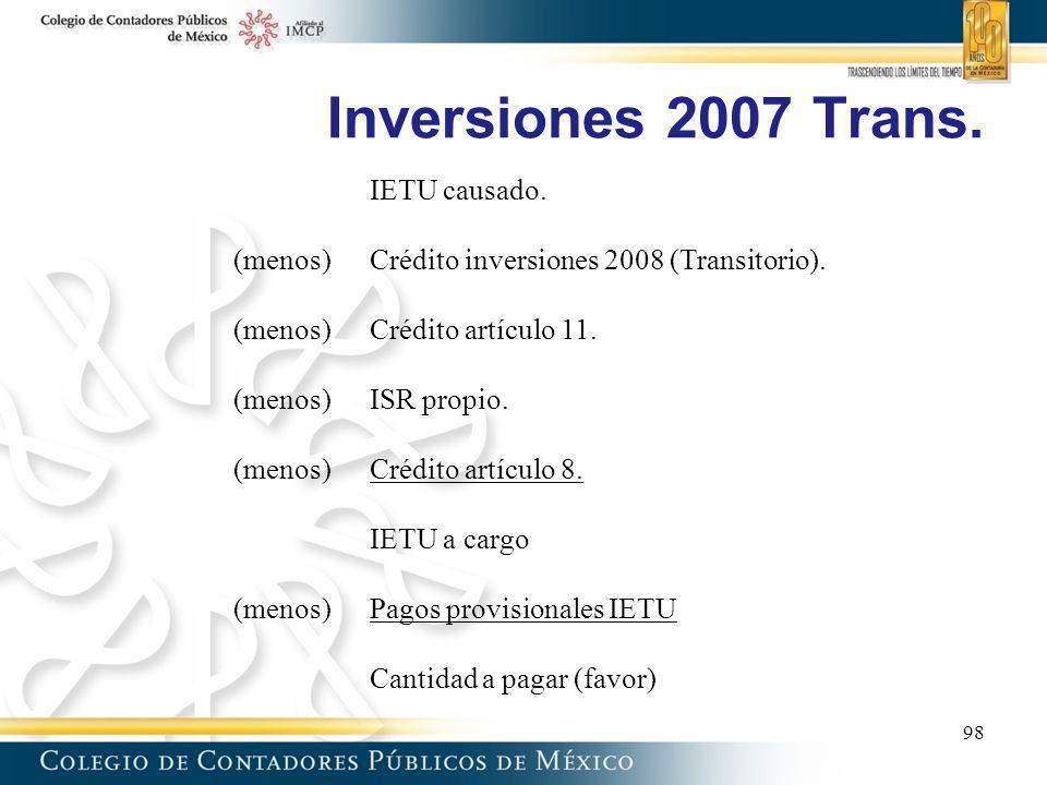 Inversiones 2007 Trans. IETU causado.