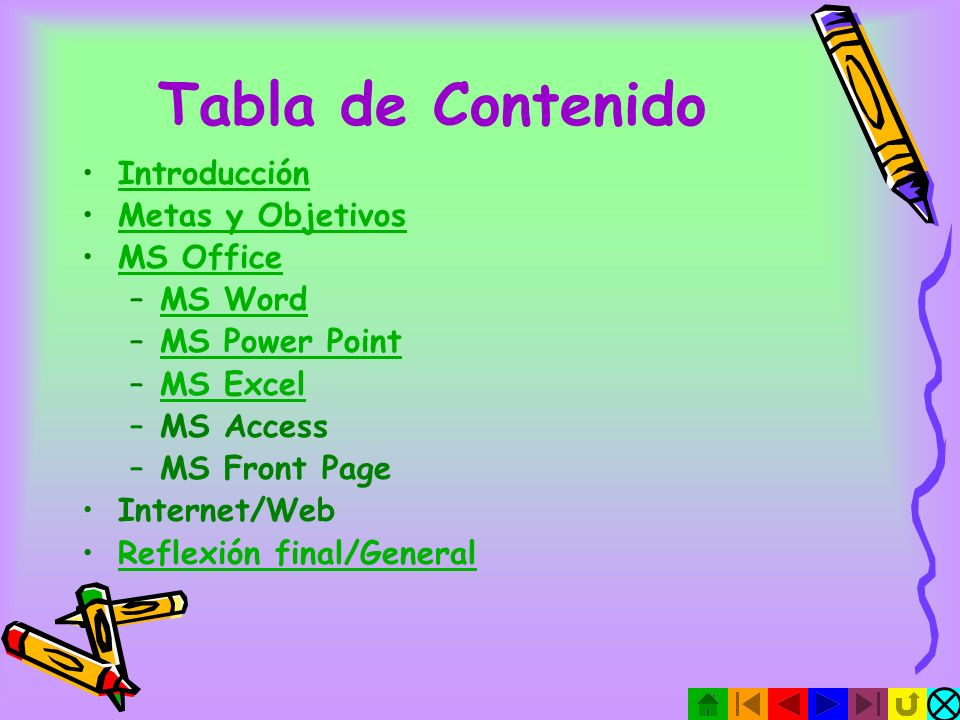 Tabla de Contenido Introducción Metas y Objetivos MS Office MS Word