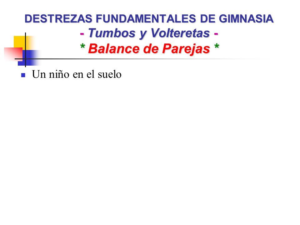 DESTREZAS FUNDAMENTALES DE GIMNASIA - Tumbos y Volteretas -