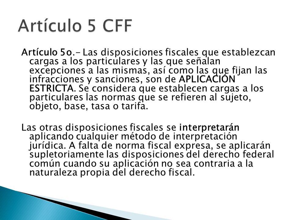 Artículo 5 CFF