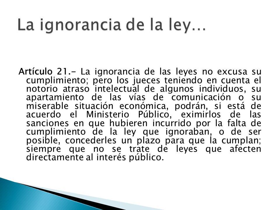 La ignorancia de la ley…