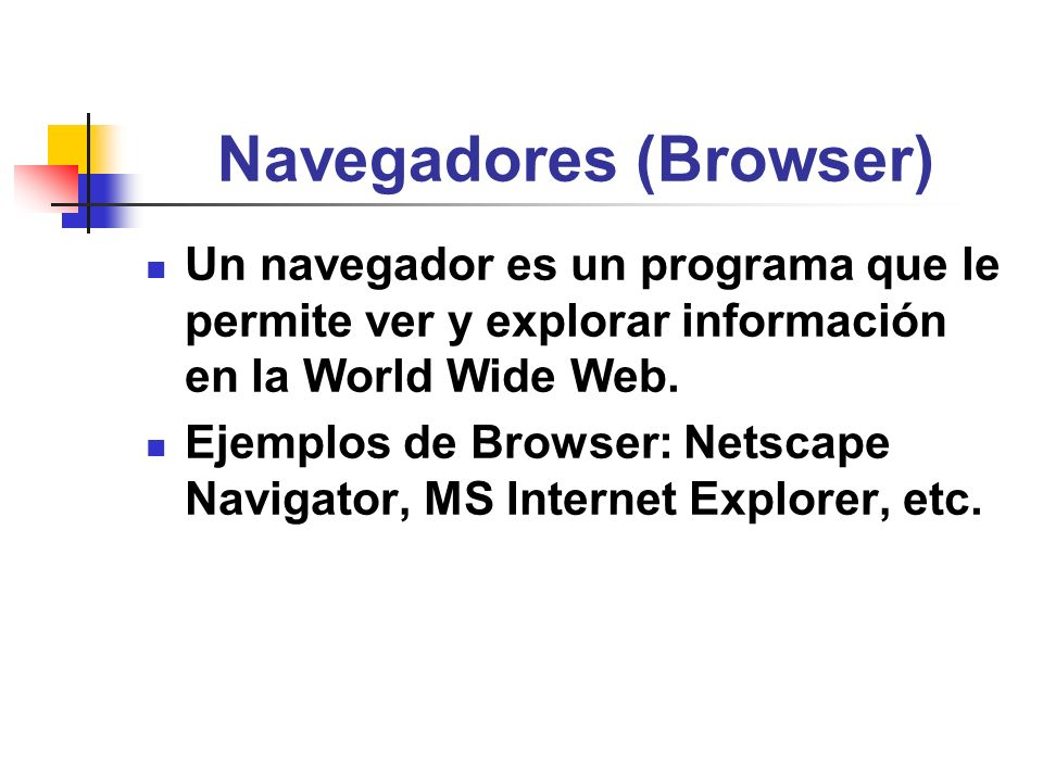 Navegadores (Browser)