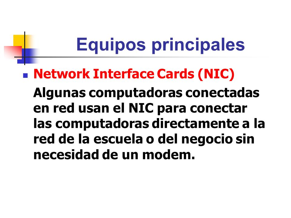 Equipos principales Network Interface Cards (NIC)