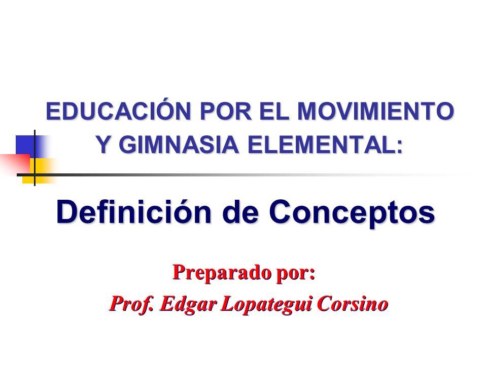 EDUCACIÓN POR EL MOVIMIENTO Y GIMNASIA ELEMENTAL: