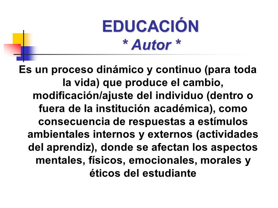 EDUCACIÓN * Autor *