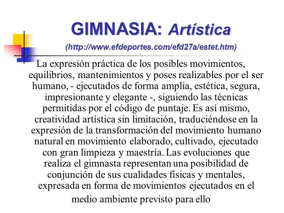 GIMNASIA: Artística (http://www.efdeportes.com/efd27a/estet.htm)