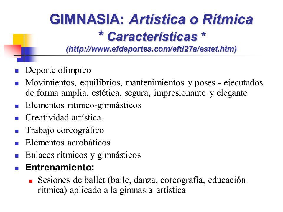 GIMNASIA: Artística o Rítmica * Características * (http://www.efdeportes.com/efd27a/estet.htm)