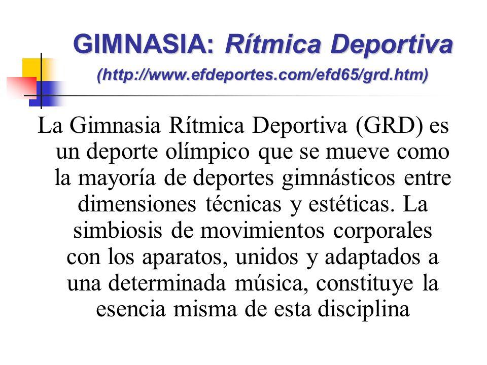 GIMNASIA: Rítmica Deportiva (http://www.efdeportes.com/efd65/grd.htm)