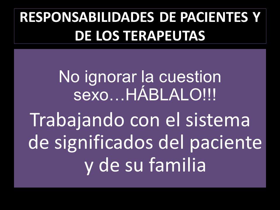 RESPONSABILIDADES DE PACIENTES Y DE LOS TERAPEUTAS
