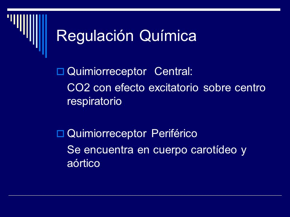Regulación Química Quimiorreceptor Central: