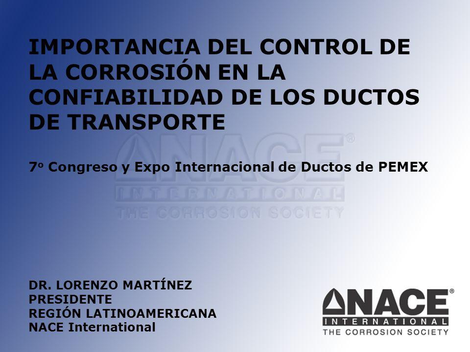 IMPORTANCIA DEL CONTROL DE LA CORROSIÓN EN LA CONFIABILIDAD DE LOS DUCTOS DE TRANSPORTE