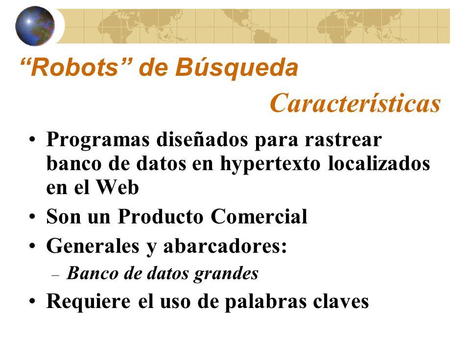 Características Robots de Búsqueda