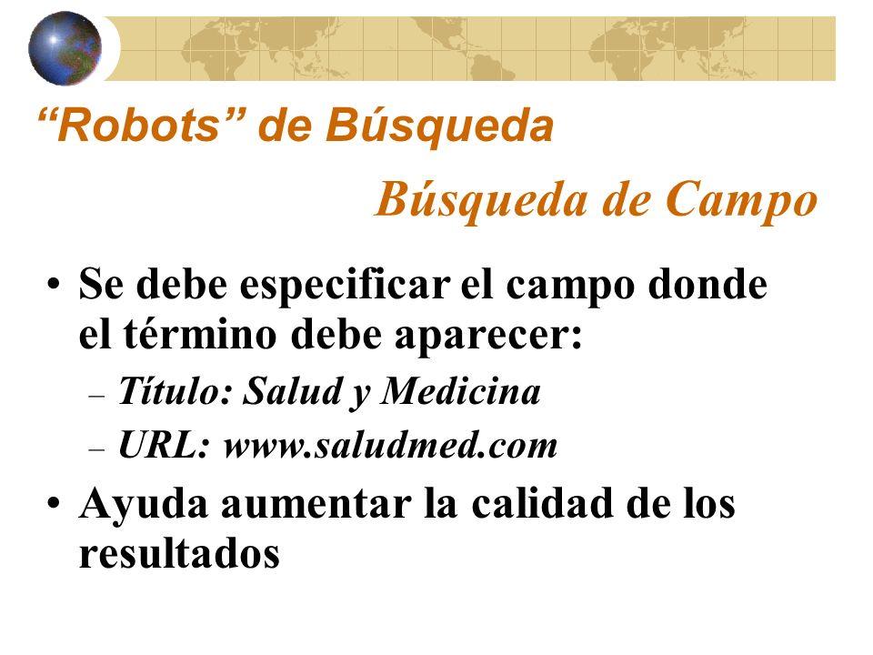 Búsqueda de Campo Robots de Búsqueda