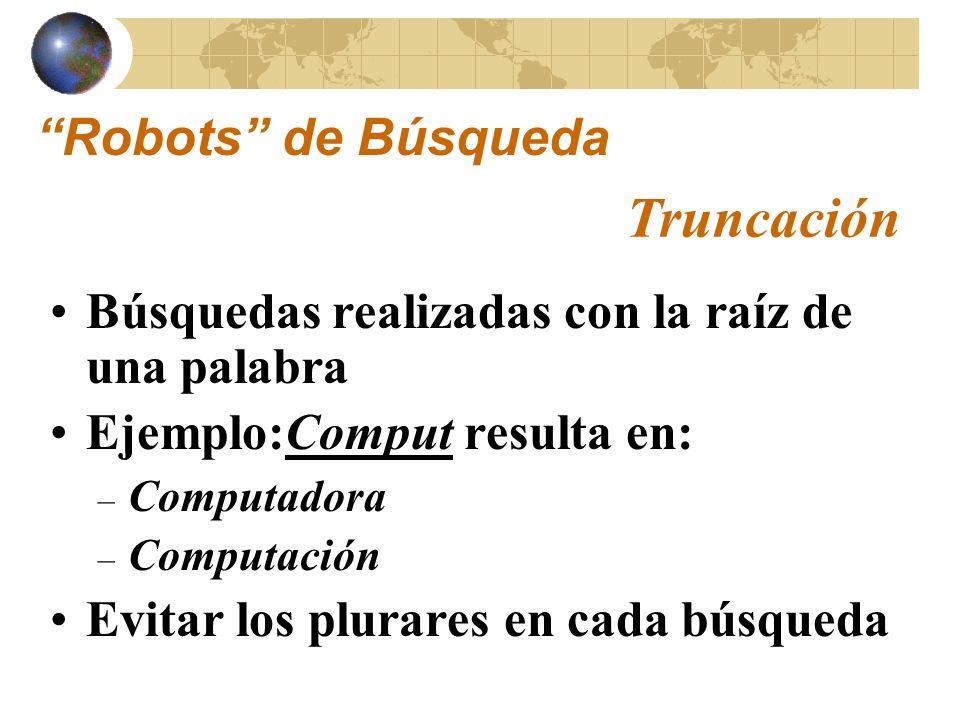 Truncación Robots de Búsqueda