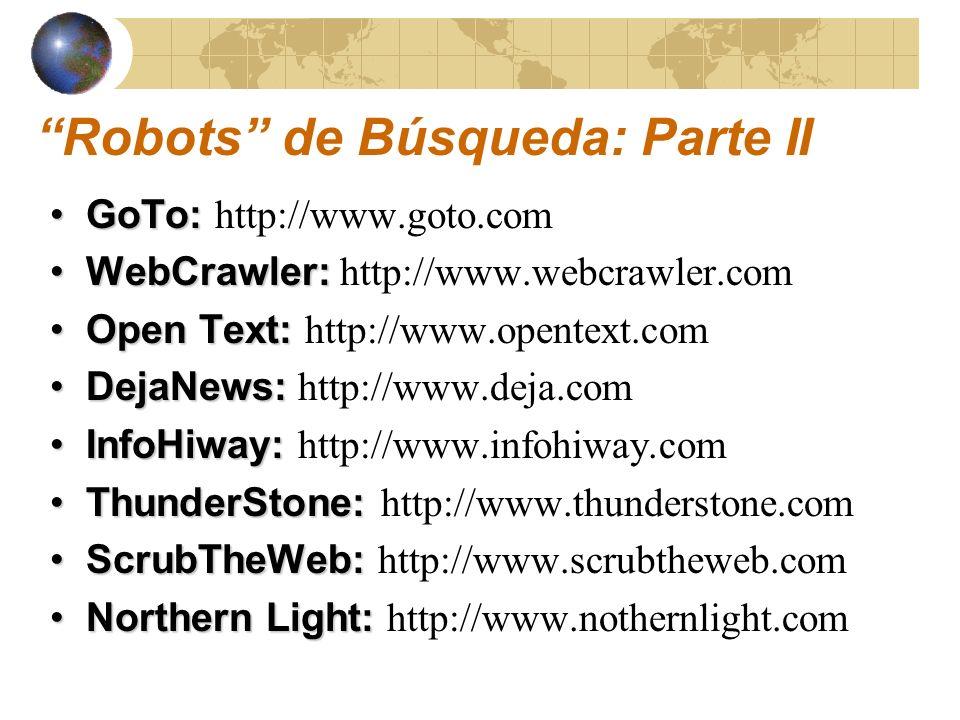 Robots de Búsqueda: Parte II