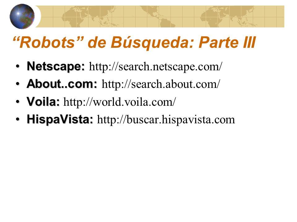 Robots de Búsqueda: Parte III