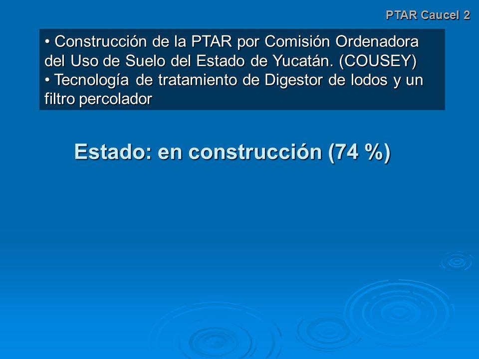Estado: en construcción (74 %)