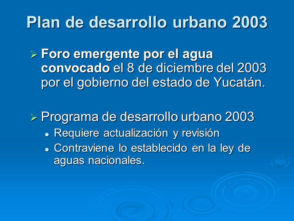 Plan de desarrollo urbano 2003