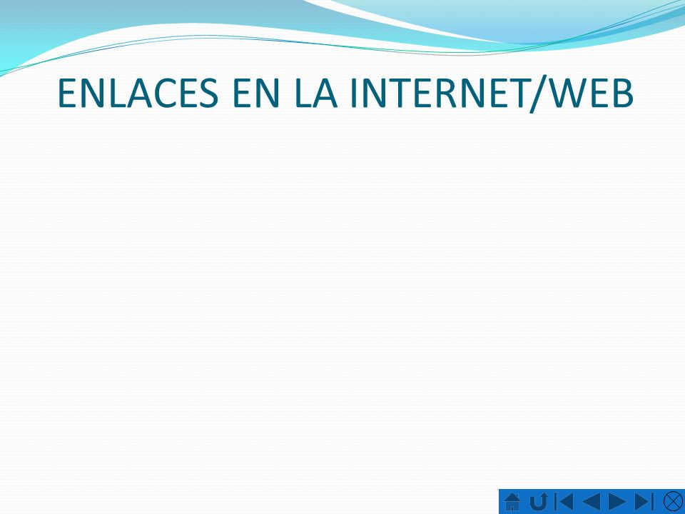 ENLACES EN LA INTERNET/WEB