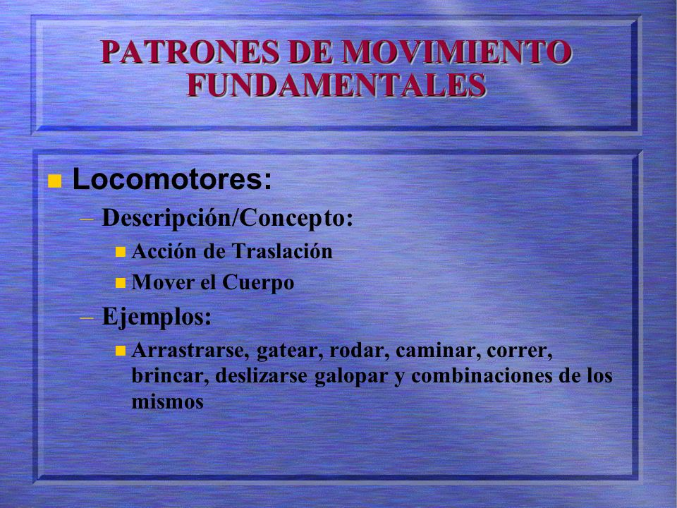 PATRONES DE MOVIMIENTO FUNDAMENTALES