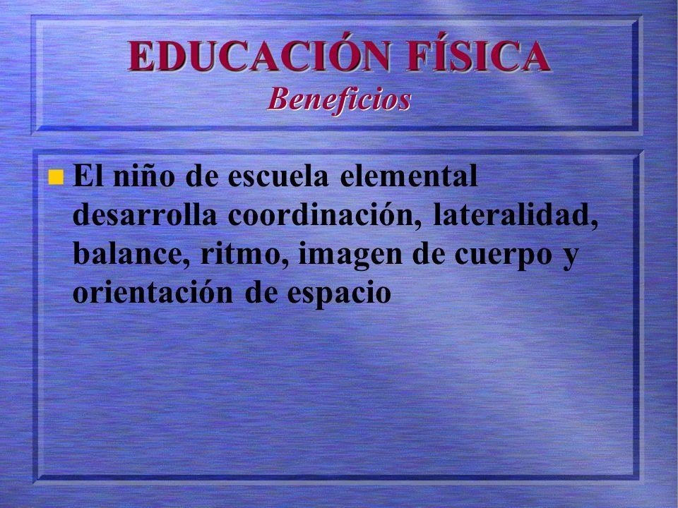 EDUCACIÓN FÍSICA Beneficios