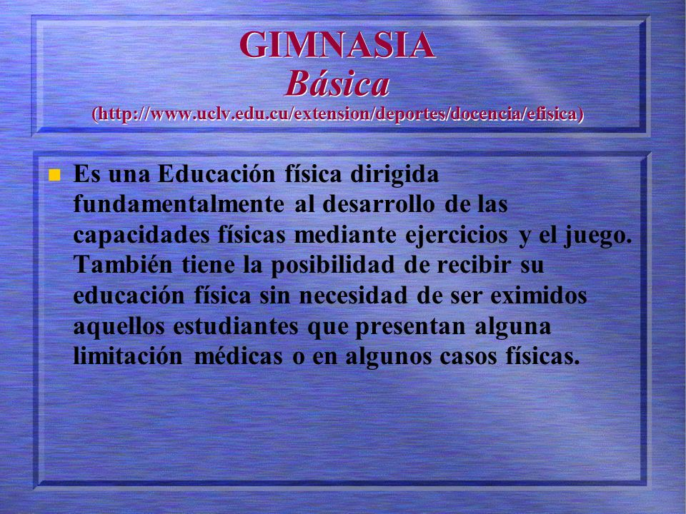 GIMNASIA Básica (http://www. uclv. edu