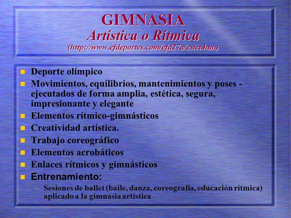 GIMNASIA Artística o Rítmica (http://www. efdeportes. com/efd27a/estet