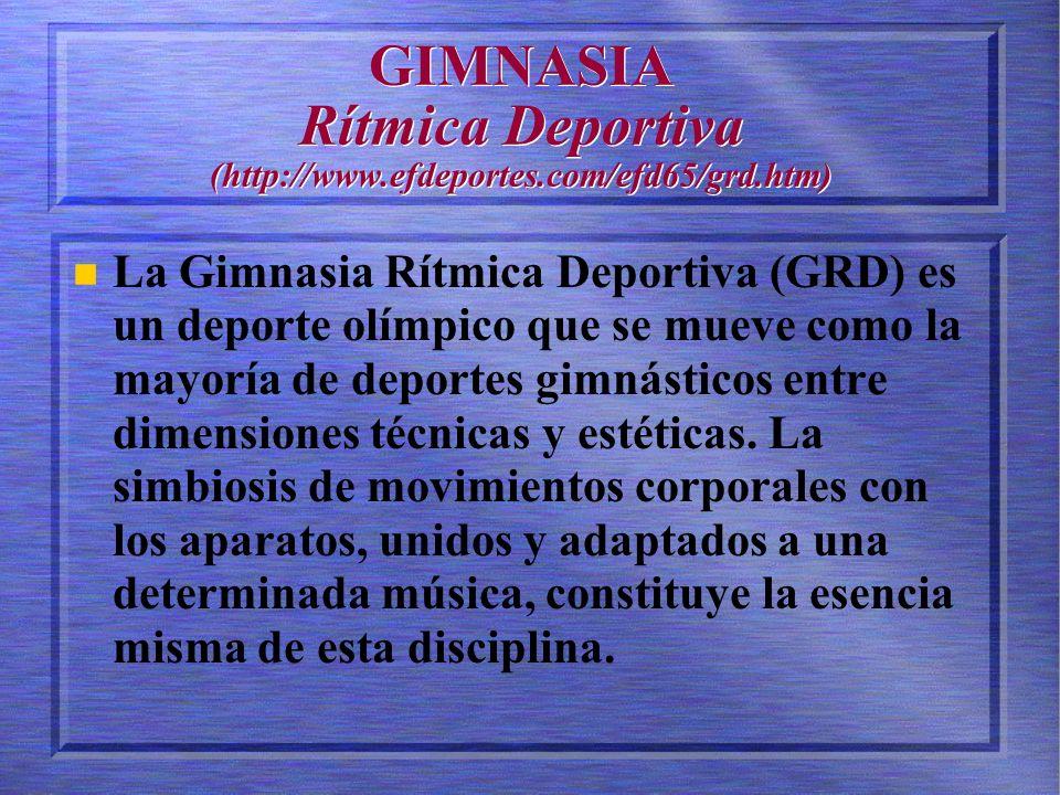 GIMNASIA Rítmica Deportiva (http://www.efdeportes.com/efd65/grd.htm)