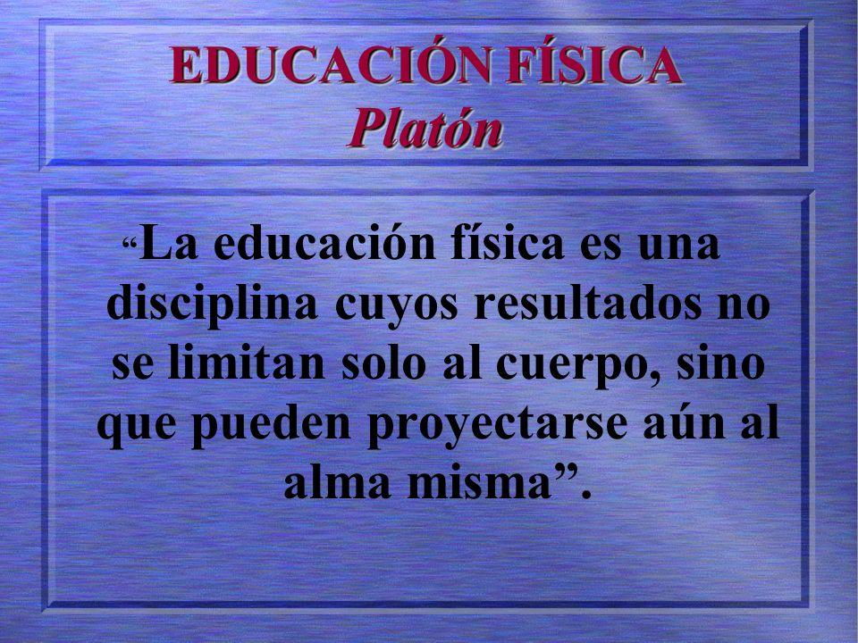 EDUCACIÓN FÍSICA Platón