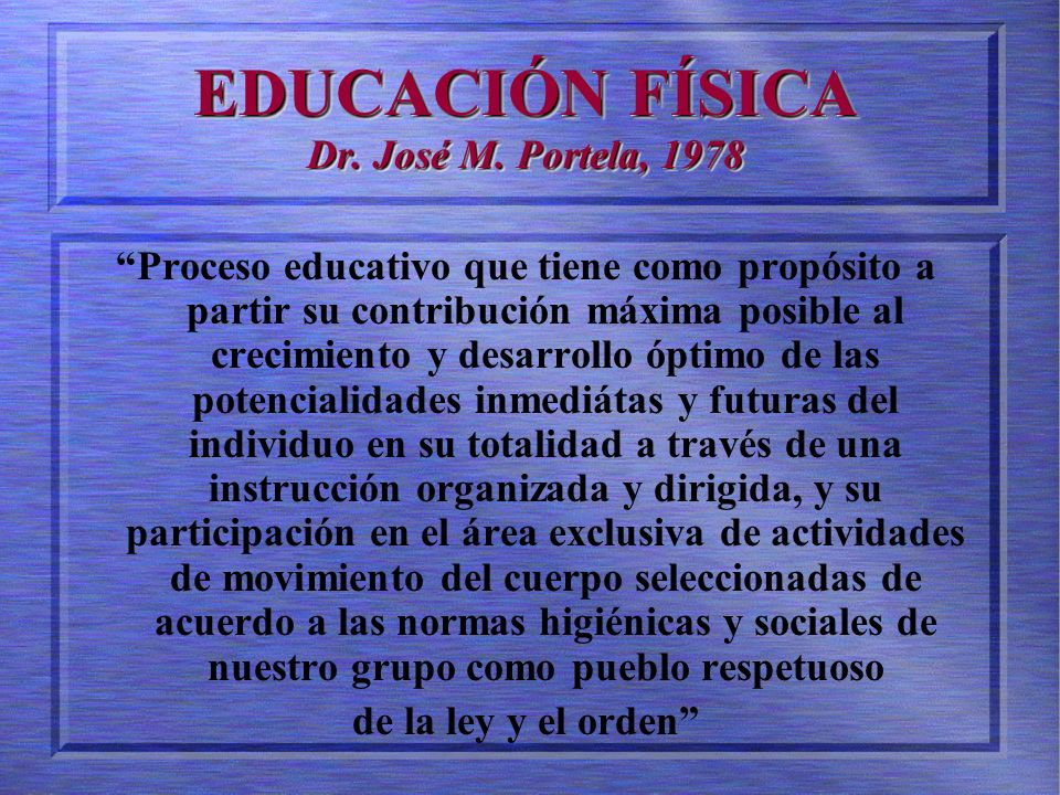 EDUCACIÓN FÍSICA Dr. José M. Portela, 1978