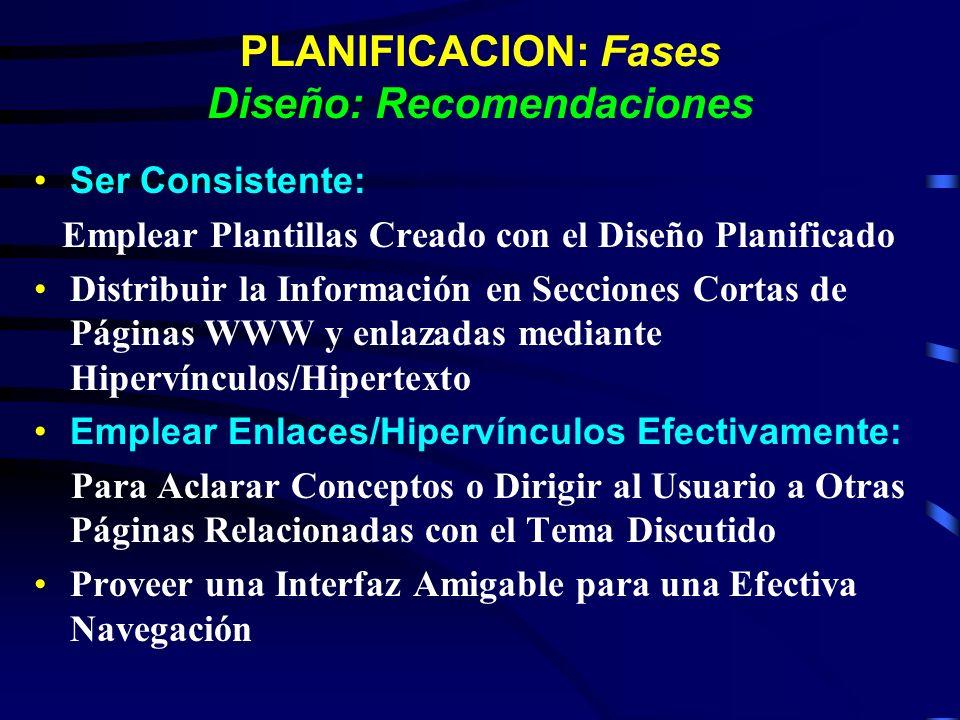 PLANIFICACION: Fases Diseño: Recomendaciones