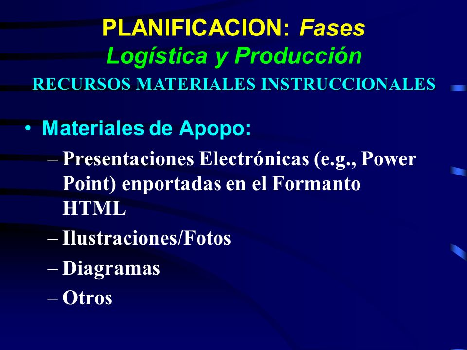 PLANIFICACION: Fases Logística y Producción