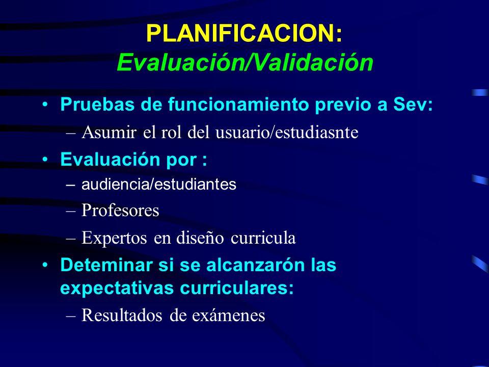 PLANIFICACION: Evaluación/Validación