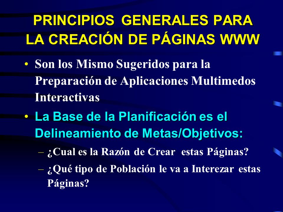 PRINCIPIOS GENERALES PARA LA CREACIÓN DE PÁGINAS WWW