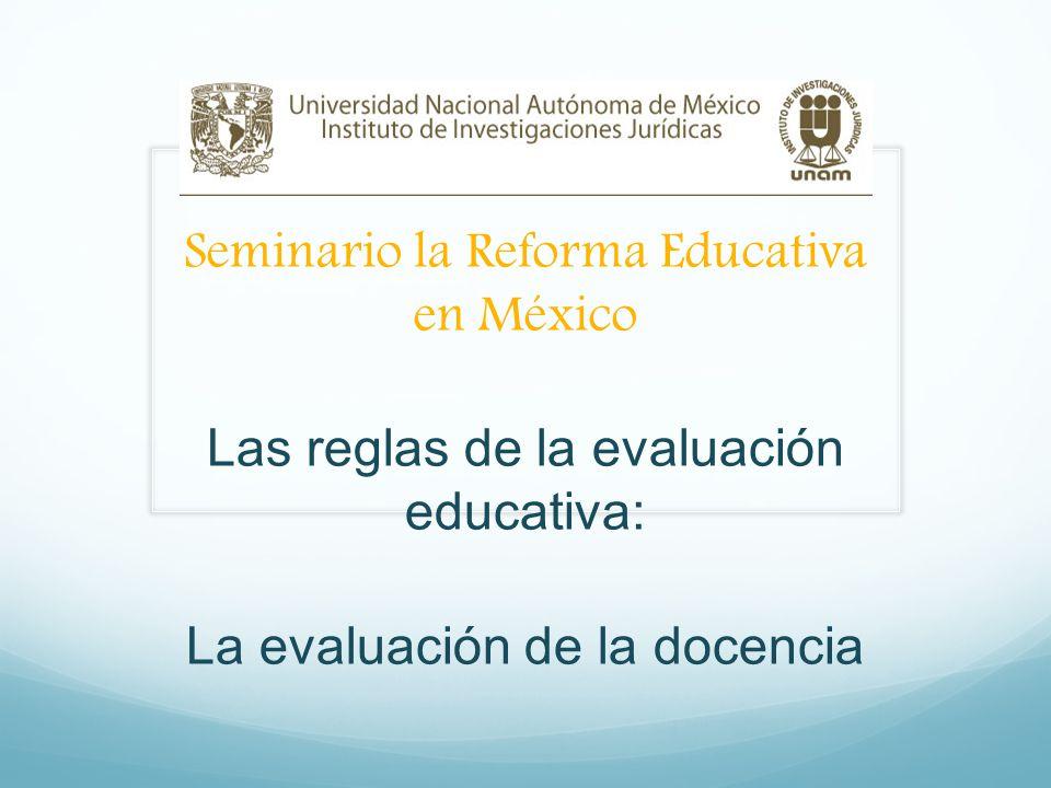 Seminario la Reforma Educativa en México