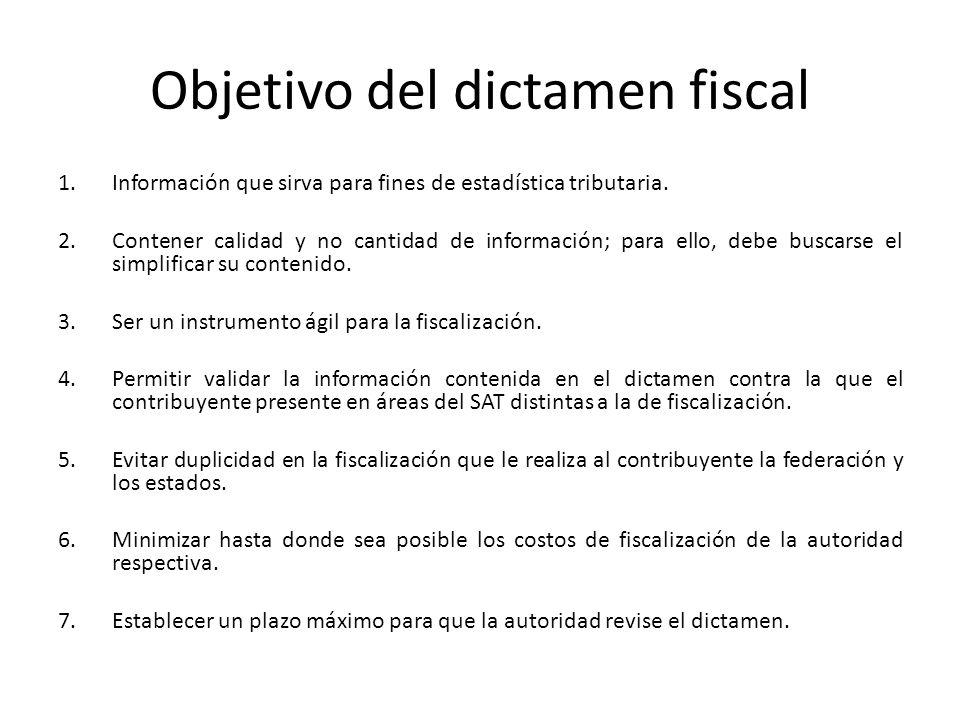 Objetivo del dictamen fiscal