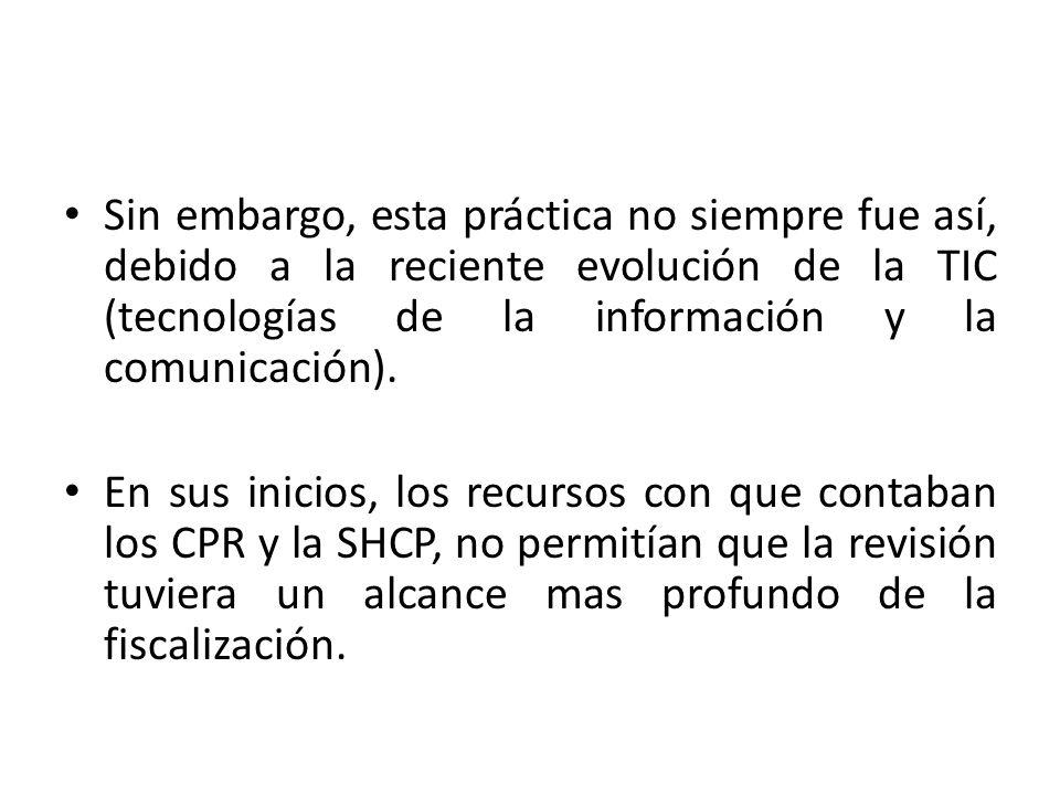 Sin embargo, esta práctica no siempre fue así, debido a la reciente evolución de la TIC (tecnologías de la información y la comunicación).