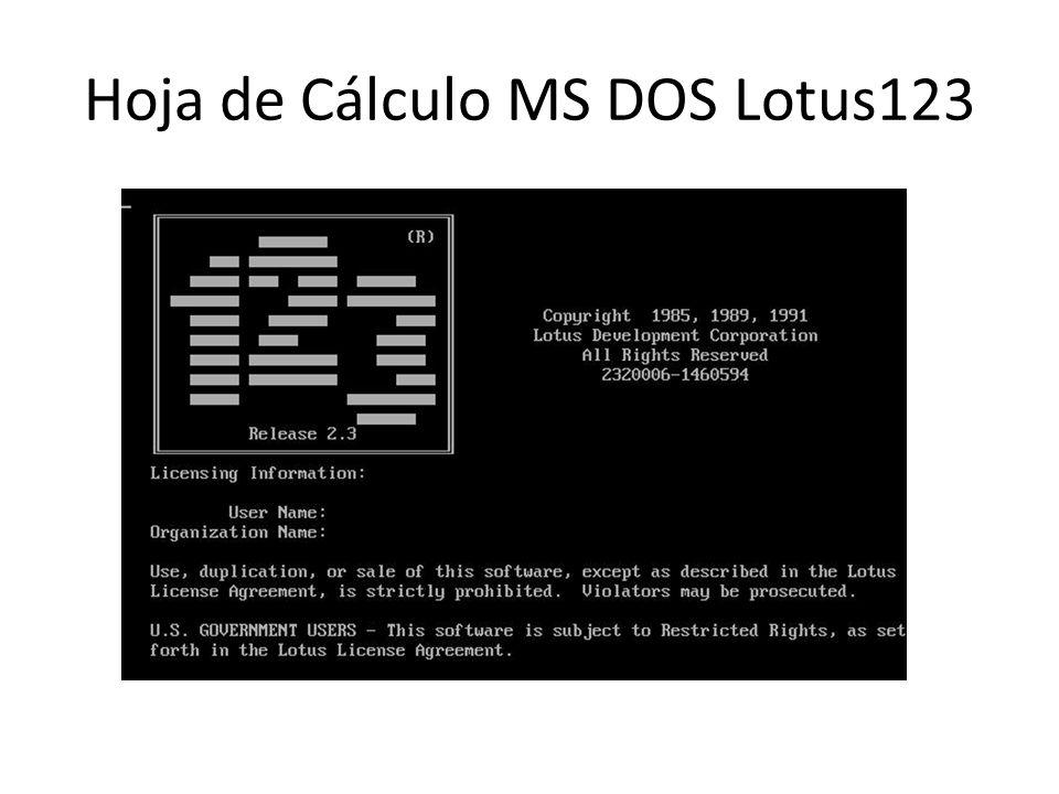 Hoja de Cálculo MS DOS Lotus123