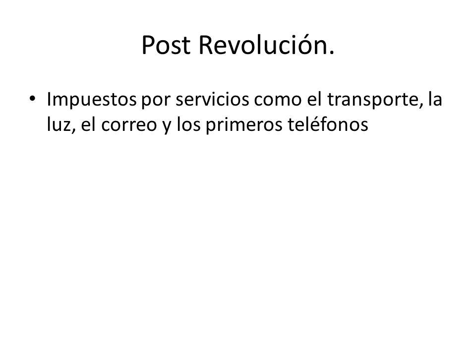 Post Revolución.