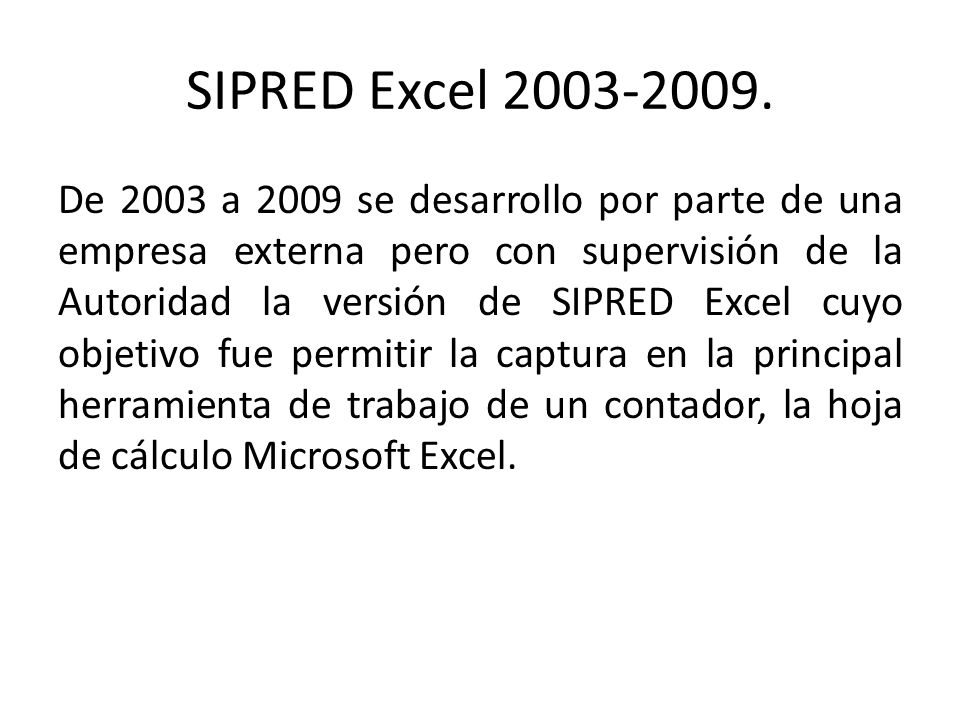 SIPRED Excel 2003-2009.