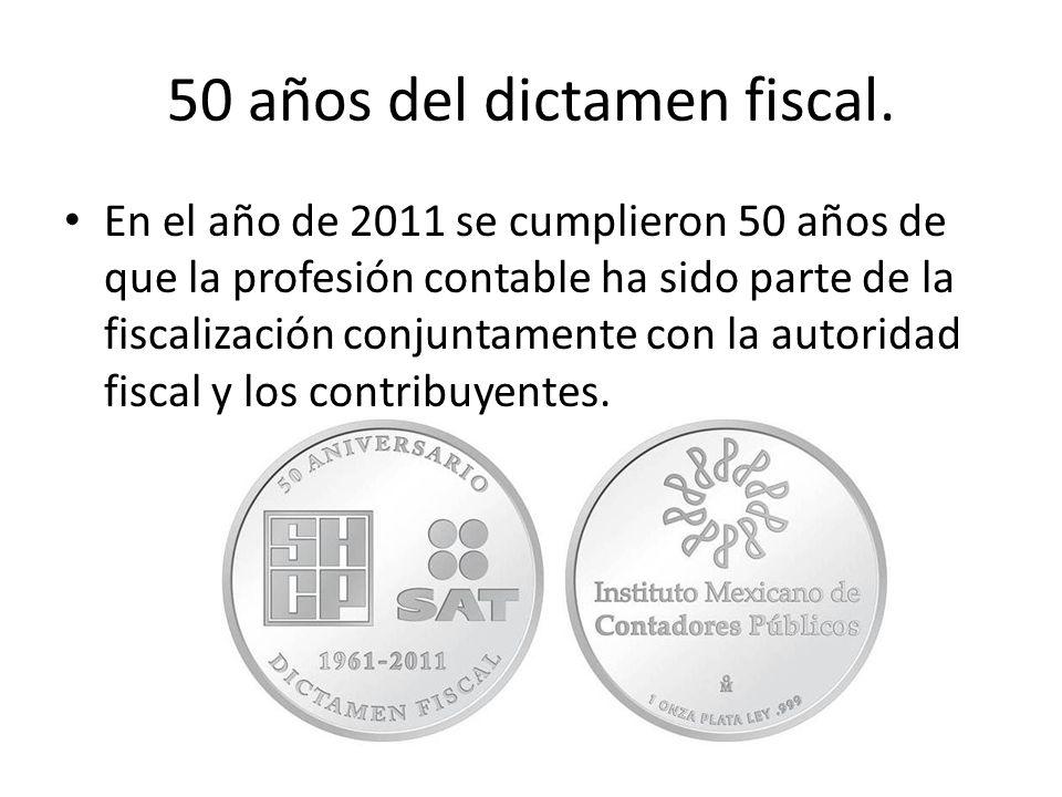 50 años del dictamen fiscal.